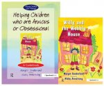 Helping Children Who are Anxious or Obsessional and Willy an