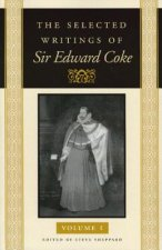 Selected Writings of Sir Edward Coke