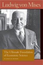 Ultimate Foundation of Economic Science