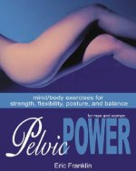 Pelvic Power for Men and Women