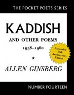 Kaddish and Other Poems 1958 - 1960