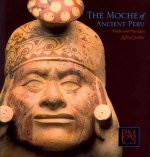 Moche of Ancient Peru