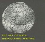 Art of Maya Hieroglyphic Writing