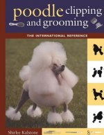 New Complete Poodle Clipping and Grooming Book