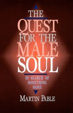 Quest for the Male Soul