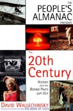 People's Almanac Presents the 20th Century