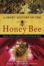 Short History of the Honey Bee