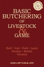 Basic Butchering of Livestock and Game