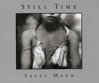 Sally Mann: Still Time