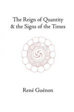 Reign of Quantity and the Signs of the Times