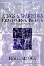 Kings and Warriors, Craftsmen and Priests in Northern Britai
