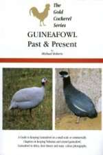 Guineafowl: Past and Present