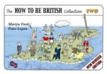 How to be British Collection Two