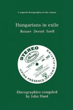 Hungarians in Exile: 3 Discographies Fritz Reiner, Antal Dor