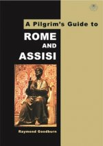 Pilgrim's Guide to Rome and Assisi