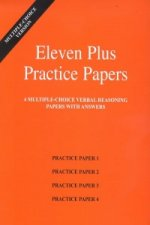 Eleven Plus Practice Papers 1 to 4