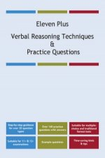 Eleven Plus Verbal Reasoning Techniques and Practice Questio