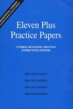 Eleven Plus Practice Papers 5 to 8