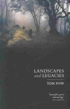 Landscapes and Legacies