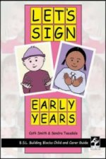 Let's Sign Early Years: BSL Child and Carer Guide
