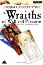 Wraiths of Will and Pleasure