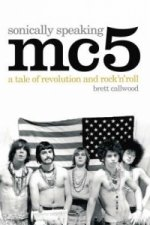 MC5, Sonically Speaking