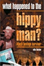 What Happened to the Hippy Man?