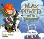 Max Power and the Bagpipes