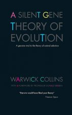 Silent Gene Theory of Evolution