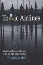Toxic Airlines