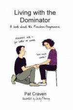 Living with the Dominator