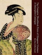 Complete Woodblock Prints of Kitagawa Utamaro