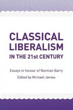Classical Liberalism in the 21st Century