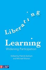Liberating Learning: Widening Participation