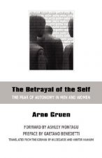 Betrayal of the Self