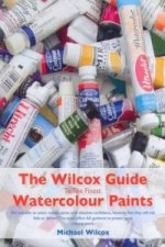 Wilcox Guide to the Finest Watercolour Paints