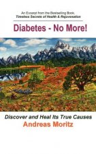Diabetes - No More!