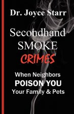 Secondhand Smoke Crimes