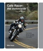 Cafe Racer: The Motorcycle