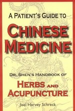 Patient's Guide to Chinese Medicine
