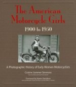 American Motorcycle Girls 1900 - 1950
