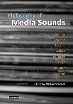 Philosophy of Media Sounds