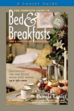 Complete Guide to Bed and Breakfasts, Inns and Guesthouses I