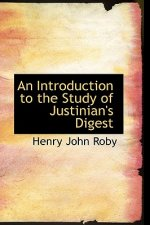 Introduction to the Study of Justinian's Digest