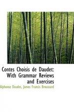 Contes Choisis de Daudet with Grammar Reviews and Exercises
