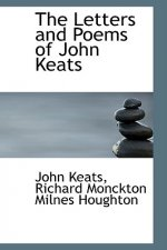 Letters and Poems of John Keats