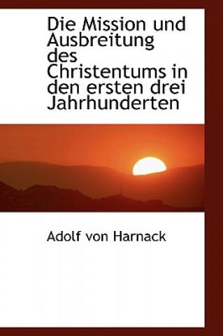 Mission Und Ausbreitung Des Christentums in Den Ersten Drei Jahrhunderten