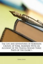 Life and Adventures of Robinson Crusoe, of York, Mariner