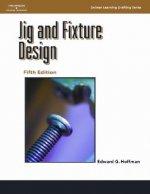 Jig and Fixture Design, 5E