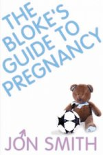 Bloke's Guide to Pregnancy